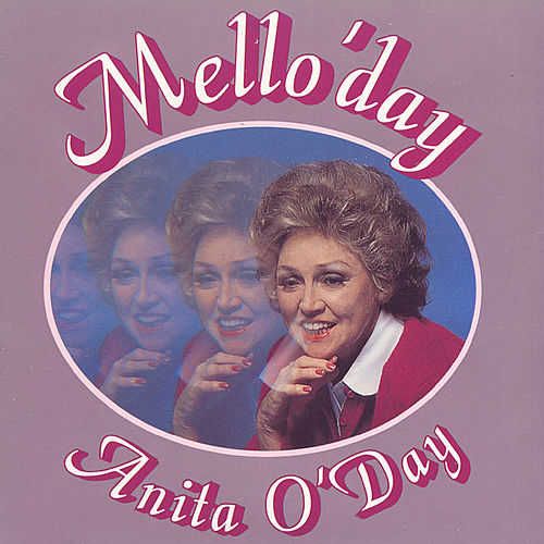 Mello'day by Anita O'Day