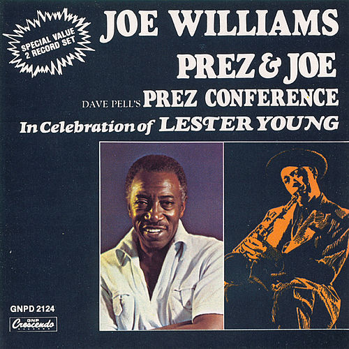 Prez & Joe by Joe Williams