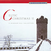 Celtic Christmas II (Windham) by Various Artists