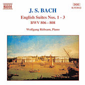 English Suites Nos. 1 - 3 by Johann Sebastian Bach
