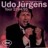 Udo Jürgens Tour 1994/95 - 140 Tage Größenwahn by Udo Jürgens