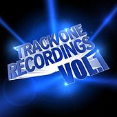 Track One Recordings Vol. 1 by Various Artists