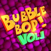 Bubble Bop! Vol. 1 by Various Artists
