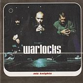 Mic Knights by The Warlocks
