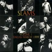 Slams - Volume 1: Dallas March 1999 by Tara