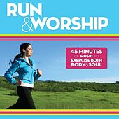 Run & Worship by Various Artists