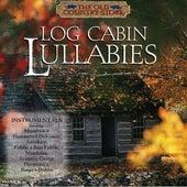 Log Cabin Lullabies by Performance Artist