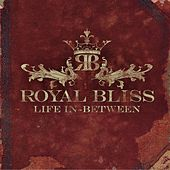 Life In-Between by Royal Bliss