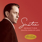 Seduction: Sinatra Sings Of Love by Frank Sinatra