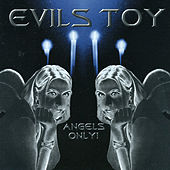 Angels Only! by Evils Toy
