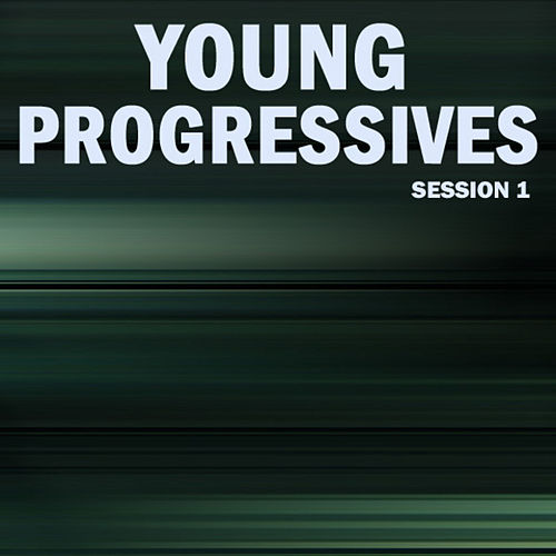 Young Progressives, Session 1 by Various Artists