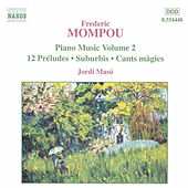 Piano Music Vol. 2 by Frederic Mompou