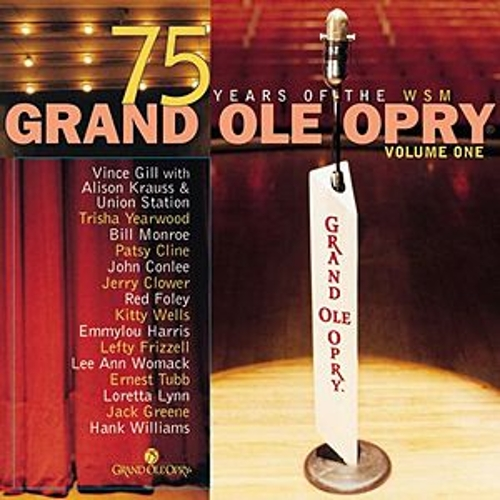 Grand Ole Opry 75th Anniversary Vol. 1 by Various Artists