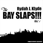 The Bay Slaps!!! Vol. 1 by Various Artists