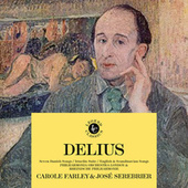 Carole Farley Sings Delius by Carole Farley