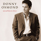 Somewhere In Time by Donny Osmond