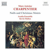Noels and Christmas Motets von Marc-Antoine Charpentier