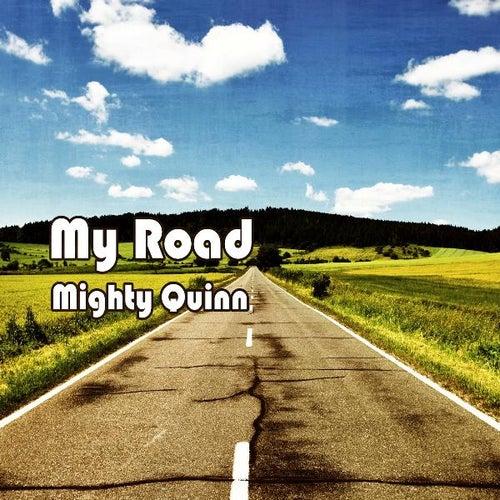 My Road by Quinn Walker