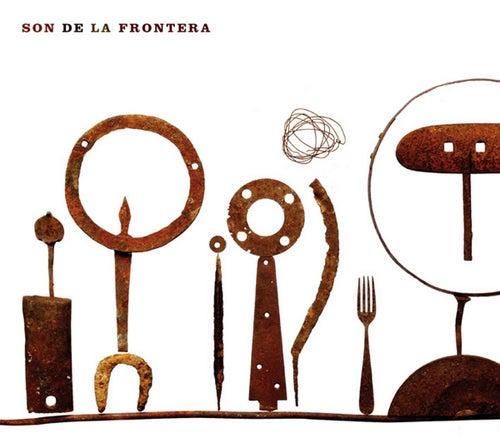 Son De La Frontera by Son de la Frontera