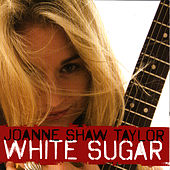 White Sugar by Joanne Shaw Taylor