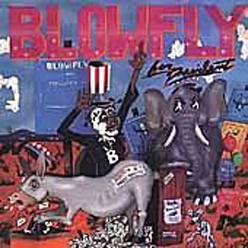 Blowfly For President by Blowfly