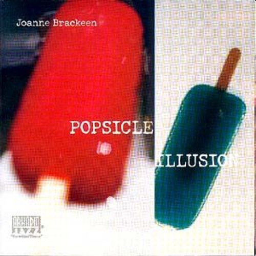 Popsicle Illusion by Joanne Brackeen