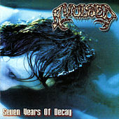 Seven Years of Decay by Avulsed