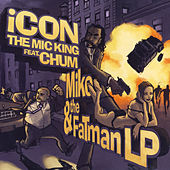 Mike And The Fat Man LP (Clean) by Chum