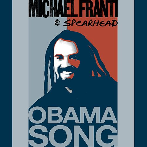 Obama Song by Michael Franti
