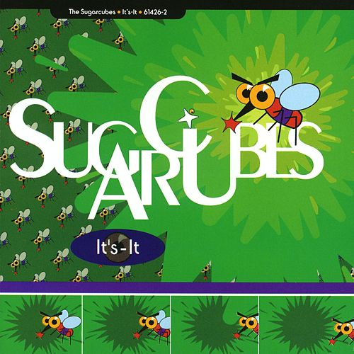 It's-It by The Sugarcubes