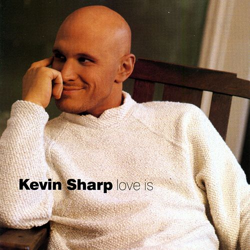 Love Is by Kevin Sharp