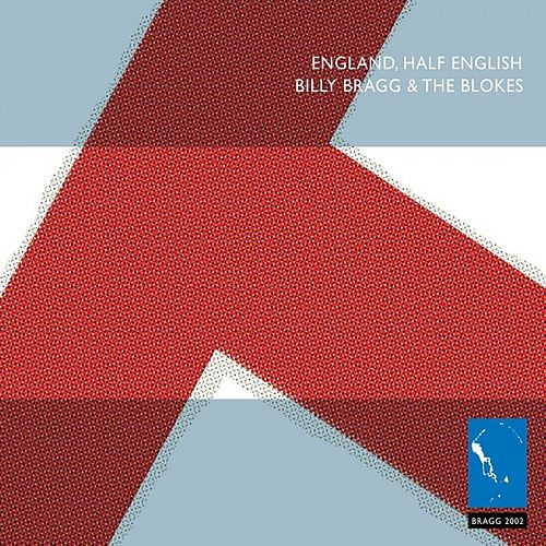 England Half English by Billy Bragg