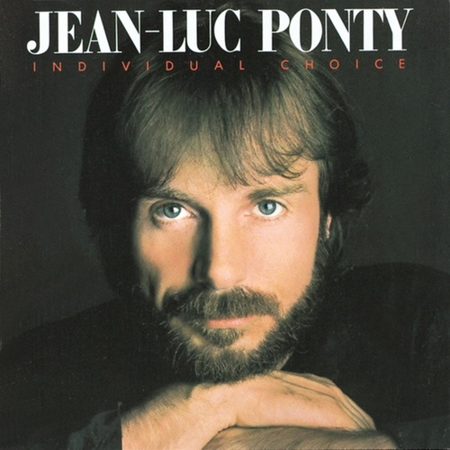 Individual Choice by Jean-Luc Ponty