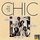 Dance, Dance, Dance: The Best Of Chic by Chic