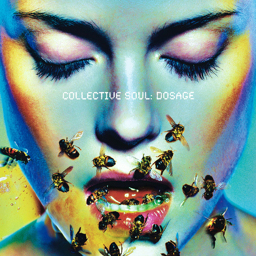 Dosage by Collective Soul
