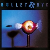 Bulletboys by Bulletboys