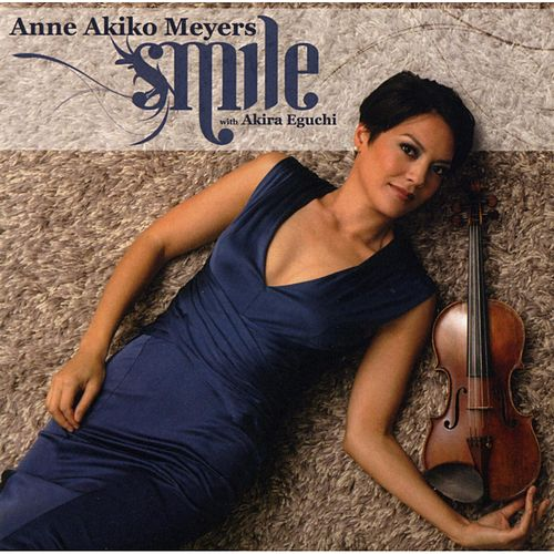 Smile by Anne Akiko Meyers