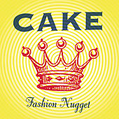 Fashion Nugget by Cake