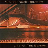 Live At The Benson by Michael Allen Harrison