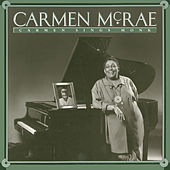 Carmen Sings Monk by Carmen McRae