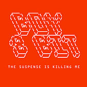 Suspense Is Killing Me EP by Boy 8-Bit
