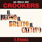 E.P.istola by Crookers