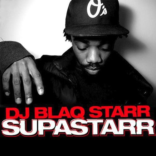 Supastarr - EP by DJ Blaqstarr