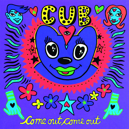 Come Out, Come Out by Cub