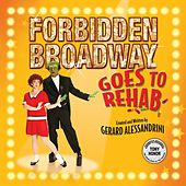 Goes To Rehab by Forbidden Broadway