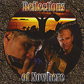 Reflections of Nowhere by Rudy Saccomanno