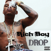 Drop by Rich Boy