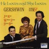 Gershwin: He Loves And She Loves by Judy Kaye, William Sharp, Steven Blier