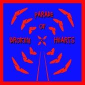 Parade Of Broken Hearts Vol. 2 by Various Artists