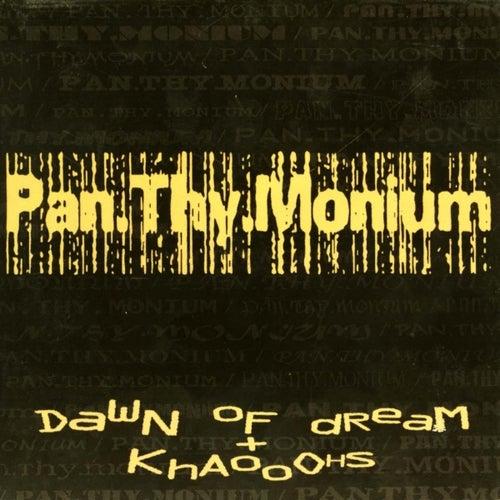 Dawn of Dream + Khaooohs by Pan-Thy-Monium